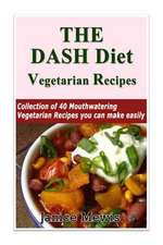 The Dash Diet Vegetarian