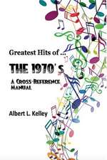Greatest Hits of ... the 1970's
