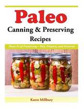 Paleo Canning and Preserving Recipes