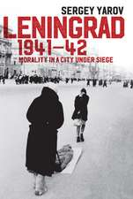 Leningrad 1941 – 42: Morality in a City under Siege