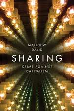 Sharing: Crime Against Capitalism
