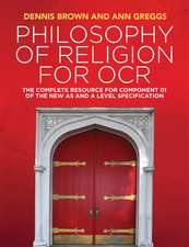 Philosophy of Religion for OCR: The Complete Resource for Component 01 of the New AS and A Level Specification
