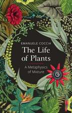 The Life of Plants: A Metaphysics of Mixture