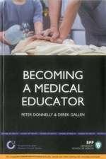 Becoming a Medical Educator