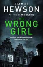 Hewson, D: Wrong Girl