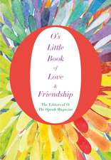 Magazine, T: O's Little Book of Love and Friendship