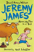 Jeremy James 2 Never Say Moo To A Bull
