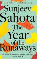 Sahota, S: Year of the Runaways