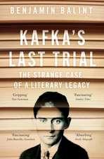Balint, B: Kafka's Last Trial
