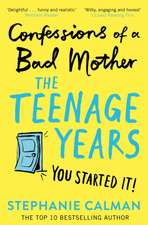 CONFESSIONS OF A BAD MOTHER THE T