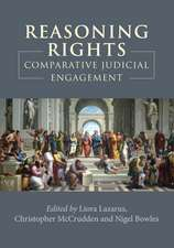 Reasoning Rights: Comparative Judicial Engagement