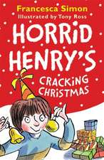 Simon, F: Horrid Henry's Cracking Christmas