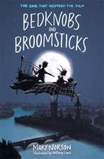 Norton, M: Bedknobs and Broomsticks