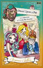 Selfors, S: Ever After High: Once Upon a Pet