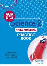 AQA Key Stage 3 Science 2 'Know and Apply' Practice Book