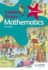 Caribbean Primary Mathematics Kindergarten
