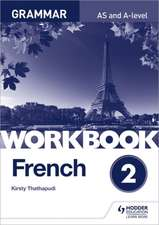 French A-level Grammar Workbook 2