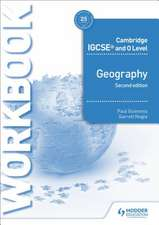 Cambridge Igcse and O Level Geography Workbook 3rd Edition