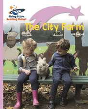 Reading Planet - The City Farm - Lilac Plus: Lift-off First Words