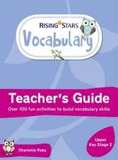 Rising Stars Vocabulary: Upper Key Stage 2