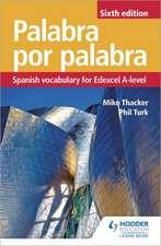 Palabra por Palabra: Spanish Vocabulary for Edexcel A-level