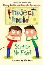 Science No Fair!: Project Droid #1