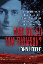 Was Tom Thomson Murdered?