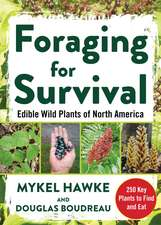 Foraging for Survival: Edible Wild Plants of North America