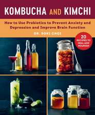 Kombucha and Kimchi: How Probiotics and Prebiotics Can Improve Brain Function
