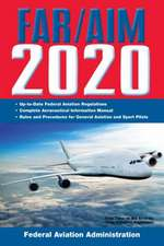 Far/Aim 2020: Up-To-Date FAA Regulations / Aeronautical Information Manual