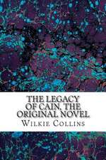 The Legacy of Cain, the Original Novel