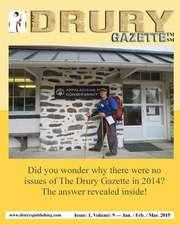 The Drury Gazette Issue 1 Volume 9 Jan. / Feb. / Mar. 2015