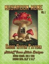 Mushroom Home 1 Cross Stitch Pattern