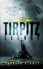 The Tirpitz Legacy