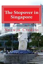 The Stopover in Singapore