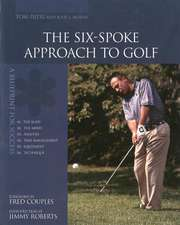 The Six-Spoke Approach to Golf