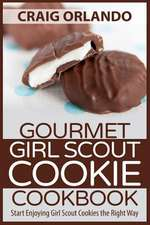 Gourmet Girl Scout Cookie Cookbook