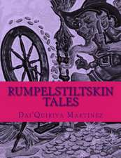 Rumpelstiltskin Tales