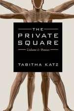 The Private Square