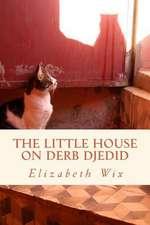 The Little House on Derb Djedid