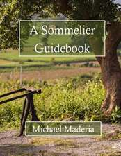 A Sommelier Guidebook