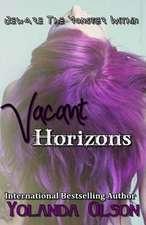 Vacant Horizons