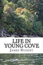 Life in Young Cove