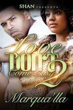 Love Don't Come Easy 2