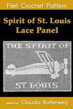 Spirit of St. Louis Lace Panel Filet Crochet Pattern