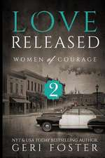 Love Released - Book Two
