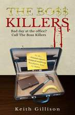 The Boss Killers