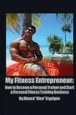 My Fitness Entrepreneur