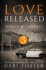 Love Released - Book Three