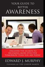 Your Guide to Better Awareness